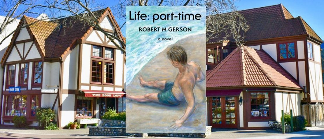 The Book Loft, Solvang, California, Novel Life: part-time Robert Gerson